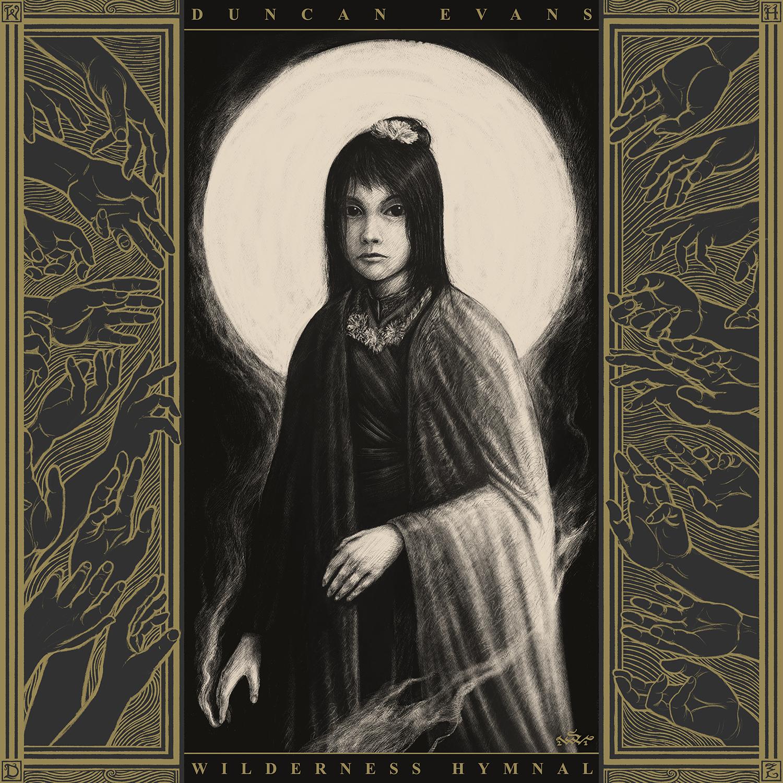 Duncan Evans - Wildernis Hymnal